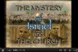 The Mystery Of Israel And The Church