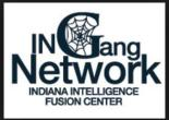 IN Gang Network Fusion Center