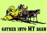 Gather Into My Barn