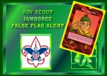Boy Scout Jamboree False Flag Alert
