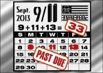 9/11/13=33 Past Due