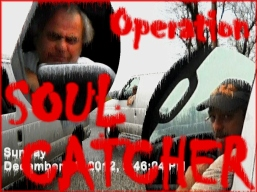 Operation Soul Catcher