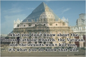What you don't know about the Roman Catholic Church, the Vatican, and the Jesuits won't kill you, it's what you do know that will.