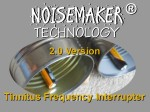 "The Tinnitus Frequency Interrupter 2.0 with Noisemaker® technology introduces a frequency-interruptive sounds on demand simply by shaking the head slightly, as if to say, ""no, I'm not taking your mark, Mr. Borgoglio"