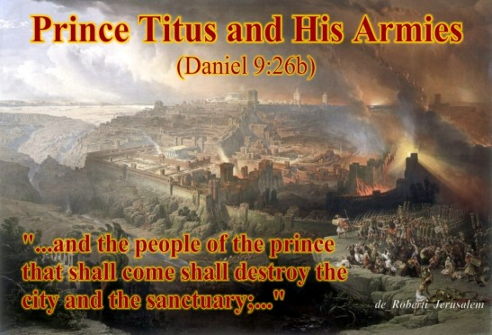 And after threescore and two weeks shall Messiah be cut off, but not for himself: and the people of the prince that shall come shall destroy the city and the sanctuary; and the end thereof shall be with a flood, and unto the end of the war desolations are determined. - Dan 9:26