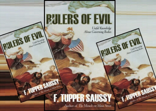 Rulers of Evil by F. Tupper Saussy