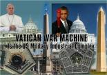 Vatican USA War Machine