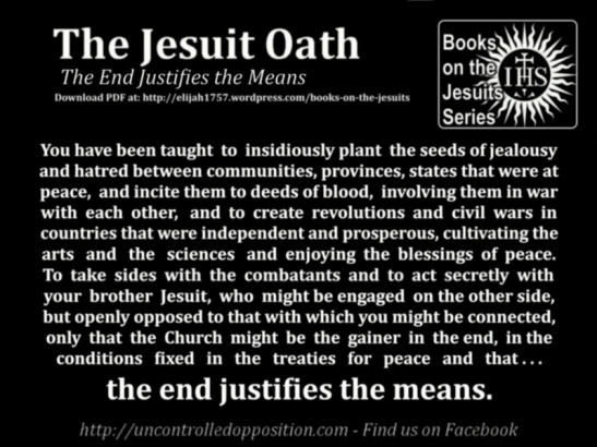 Jesuit Oath - End Justifies the Means