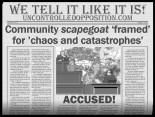community scapegoat for chaos and catastrophes